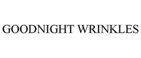 GOODNIGHT WRINKLES