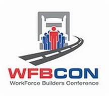 WFBCON WORKFORCE BUILDERS CONFERENCE