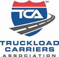 TCA TRUCKLOAD CARRIERS ASSOCIATION