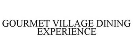GOURMET VILLAGE DINING EXPERIENCE