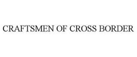 CRAFTSMEN OF CROSS BORDER