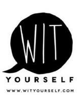 WIT YOURSELF WWW.WITYOURSELF.COM