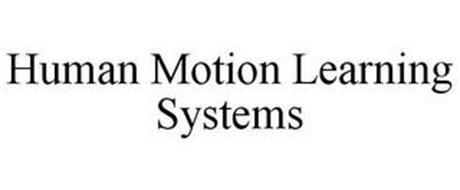 HUMAN MOTION LEARNING SYSTEMS