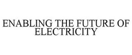 ENABLING THE FUTURE OF ELECTRICITY