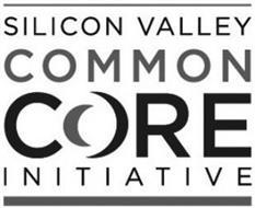 SILICON VALLEY COMMON CORE INITIATIVE