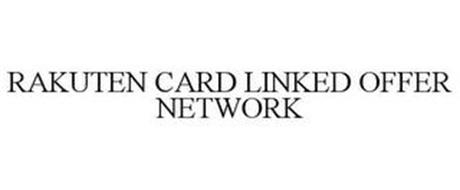 RAKUTEN CARD LINKED OFFER NETWORK