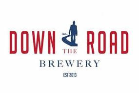 DOWN THE ROAD BREWERY EST 2013