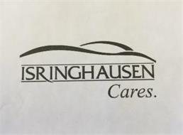 ISRINGHAUSEN CARES.