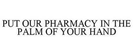 PUT OUR PHARMACY IN THE PALM OF YOUR HAND