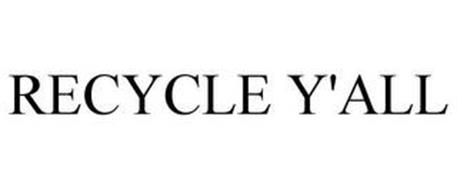 RECYCLE Y'ALL