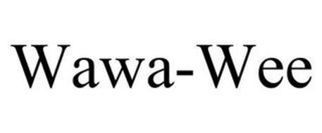 WAWA-WEE