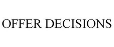 OFFER DECISIONS