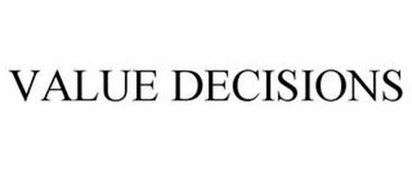 VALUE DECISIONS