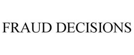 FRAUD DECISIONS