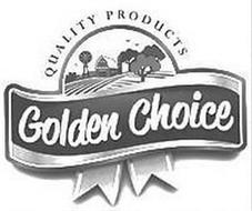 GOLDEN CHOICE QUALITY PRODUCTS
