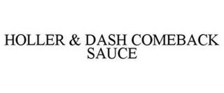 HOLLER & DASH COMEBACK SAUCE