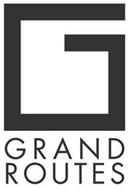 G GRAND ROUTES