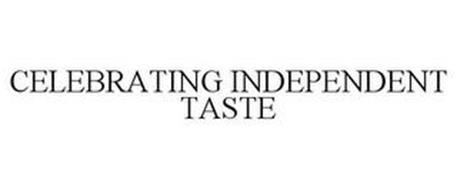 CELEBRATING INDEPENDENT TASTE