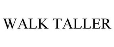 WALK TALLER