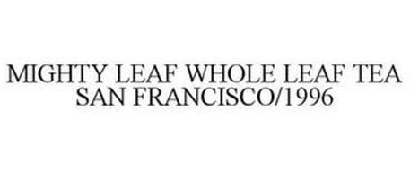 MIGHTY LEAF WHOLE LEAF TEA SAN FRANCISCO/1996
