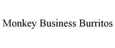 MONKEY BUSINESS BURRITOS