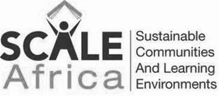 SCALE AFRICA SUSTAINABLE COMMUNITIES AND LEARNING ENVIRONMENTS
