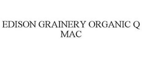 EDISON GRAINERY ORGANIC Q MAC