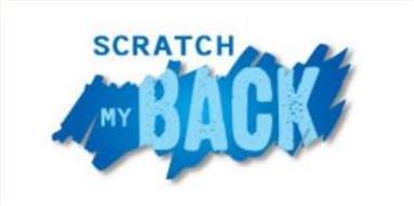 SCRATCH MY BACK