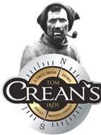 TOM CREAN'S 18/35 A TRUE IRISH HERO DINGLE BREWING COMPANY N S
