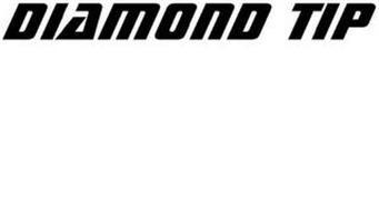 DIAMOND TIP