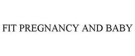 FIT PREGNANCY AND BABY