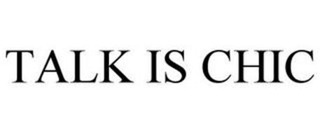 TALK IS CHIC