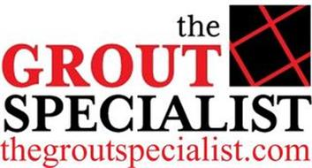 THE GROUT SPECIALIST THEGROUTSPECIALIST.COM