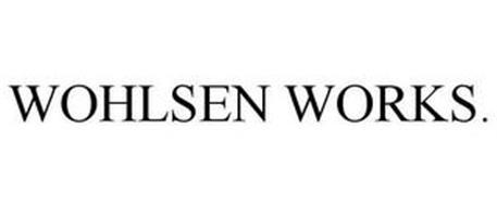 WOHLSEN WORKS.