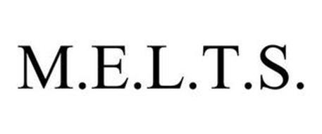 M.E.L.T.S.