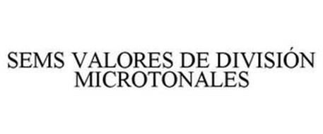 SEMS VALORES DE DIVISIÓN MICROTONALES