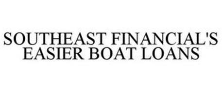 SOUTHEAST FINANCIAL'S EASIER BOAT LOANS