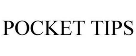 POCKET TIPS