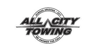 ALL CITY TOWING ACROSS ARIZONA 24/7 WE ANSWER THE CALL