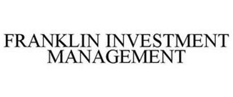 FRANKLIN INVESTMENT MANAGEMENT