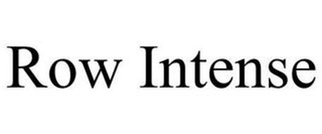ROW INTENSE