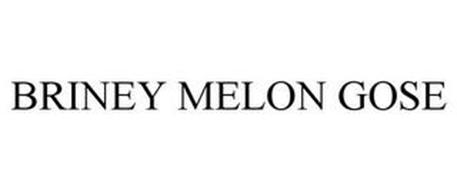 BRINEY MELON GOSE