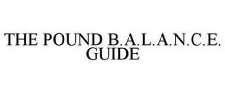 THE POUND B.A.L.A.N.C.E. GUIDE