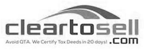 CLEARTOSELL.COM AVOID QTA. WE CERTIFY TAX DEEDS IN 20 DAYS.