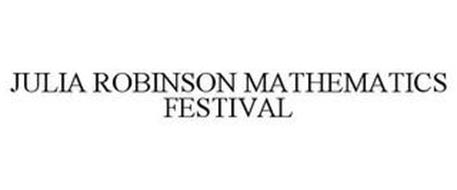 JULIA ROBINSON MATHEMATICS FESTIVAL