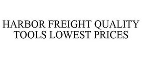 HARBOR FREIGHT QUALITY TOOLS LOWEST PRICES