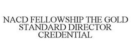 NACD FELLOWSHIP THE GOLD STANDARD DIRECTOR CREDENTIAL