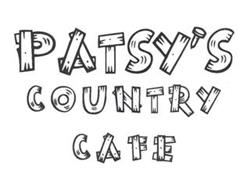 PATSY'S COUNTRY CAFE