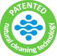 PATENTED NATURAL CLEANING TECHNOLOGY