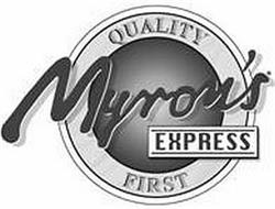 QUALITY MYRON'S EXPRESS FIRST
